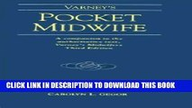 [PDF] Varney s Pocket Midwife: A Companion to the Authoritative Text, Varney s Midwifery, Third