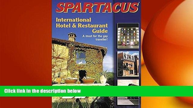 READ book  Spartacus International Hotel   Restaurant Guide (Spartacus International Hotel