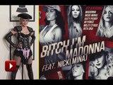 Madonna - Bitch Im Madonna