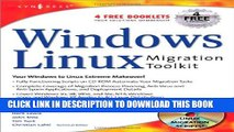 [PDF] Windows to Linux Migration Toolkit: Your Windows to Linux Extreme Makeover Popular Collection