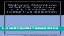 [PDF] Sistemas operativos MS-DOS, Windows 3. x y Windows 95 (Otras Publicaciones) (Spanish