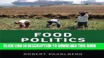 [New] Food Politics: What Everyone Needs to Know® Exclusive Online