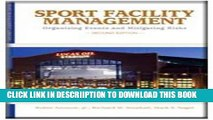 [New] Sport Facility Management: Organizing Events and Mitigating Risks Exclusive Online