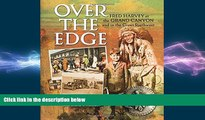 FREE PDF  Over the Edge: Fred Harvey at the Grand Canyon and in the Great Southwest  BOOK ONLINE