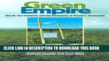 [PDF] Green Empire: The St. Joe Company and the Remaking of Florida s Panhandle Full Colection