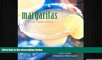 complete  Margaritas and Other Tequila Cocktails