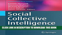 [PDF] Social Collective Intelligence: Combining the Powers of Humans and Machines to Build a