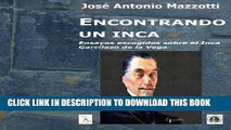 [PDF] Encontrando un inca. Ensayos escogidos sobre el Inca Garcilaso de la Vega: Ensayos escogidos