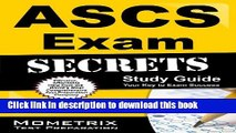 Read ASCS Exam Secrets Study Guide: ASCS Test Review for the Air Systems Cleaning Specialist Exam