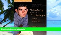 Big Deals  Reading Don t Fix No Chevys: Literacy in the Lives of Young Men  Free Full Read Most