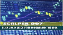[PDF] Scalper 007: Les Stratégies de Trading Gagnantes (French Edition) Full Online