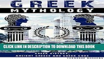[PDF] Greek Mythology: Greek History, Ancient Greece and Greek Gods (Greek History, Greek Myths,