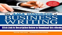 [Reads] The AMA Handbook of Business Writing: The Ultimate Guide to Style, Grammar, Punctuation,