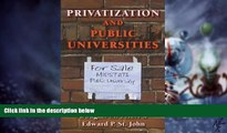Big Deals  Privatization and Public Universities  Best Seller Books Most Wanted