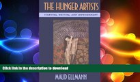 GET PDF  The Hunger Artists: Starving, Writing, and Imprisonment  BOOK ONLINE