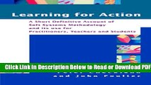 [Download] Learning For Action: A Short Definitive Account of Soft Systems Methodology, and its