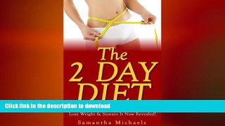 FAVORITE BOOK  The 2 Day Diet: 5:2 Diet- 70 Top Recipes   Cookbook To Lose Weight   Sustain It