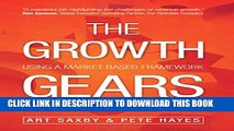 [PDF] The Growth Gears: Using A Market-Based Framework To Drive Business Success Popular Online