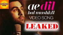 LEAKED: Ae Dil Hai Mushkil Video Song   Ranbir Kapoor, Aishwarya Rai   Bollywood Asia