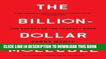 [PDF] The Billion Dollar Molecule: One Company s Quest for the Perfect Drug Full Online