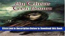 [PDF] By These Ten Bones Free Ebook