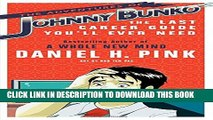 [PDF] The Adventures of Johnny Bunko: The Last Career Guide You ll Ever Need Full Collection