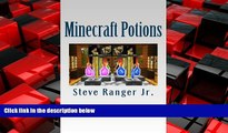 Online eBook Minecraft Potions: The Guide for Minecraft Best Potions