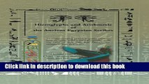 Read Hieroglyphs and Arithmetic of the Ancient Egyptian Scribes: Version 1  Ebook Free