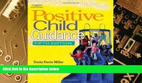 Big Deals  Positive Child Guidance  Free Full Read Most Wanted