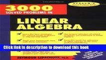 PDF] 3,000 Solved Problems in Linear Algebra Popular Online - video