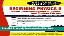 Read Beginning Physics II:  Waves, Electromagnetism, Optics and Modern Physics  Ebook Free
