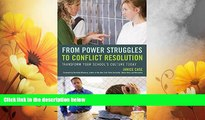Must Have  From Power Struggles to Conflict Resolution: Transform your School s Culture Today