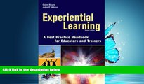 Enjoyed Read Experiential Learning: A Best Practice Handbook for Educators and Trainers