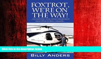 Popular Book Foxtrot, We re on the Way! ... San Antonio, Texas, Police Department Helicopter