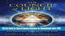 [Read] The Council of Light: Divine Transmissions for Manifesting the Deepest Desires of the Soul