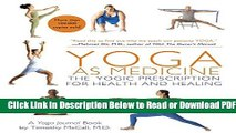 [Download] Yoga as Medicine: The Yogic Prescription for Health and Healing Free New