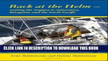 [PDF] Back at the helm - sailing the Yaghan to Antarctica, Patagonia and the South Pacific Popular