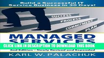 [PDF] Managed Services in a Month - Build a Successful It Service Business in 30 Days - 2nd Ed.