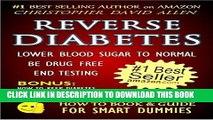 [New] REVERSE DIABETES - LOWER BLOOD SUGAR TO NORMAL - BE DRUG FREE - END TESTING - BONUS: HOW TO