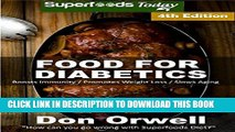 [New] Food For Diabetics: Over 200 Diabetes Type-2 Quick   Easy Gluten Free Low Cholesterol Whole