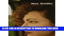 [PDF] Nan Goldin: I ll Be Your Mirror Popular Colection