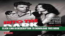 [PDF] Into the Dark (Turner Classic Movies): The Hidden World of Film Noir, 1941-1950 Full Colection
