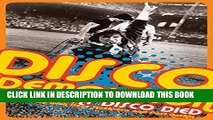 [PDF] Disco Demolition: The Night Disco Died Popular Colection