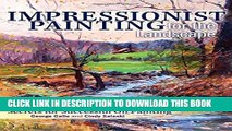 [PDF] Impressionist Painting for the Landscape: Secrets for Successful Oil Painting Popular