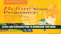 [PDF] Before Your Pregnancy : Prepare Your Body for a Healthy Pregnancy -- Expert Advice on