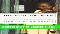 [PDF] The Blue Sweater: Bridging the Gap Between Rich and Poor in an Interconnected World Full
