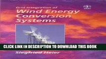 [PDF] Grid Integration of Wind Energy Conversion Systems Full Colection