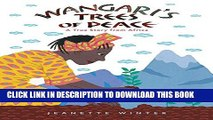 [PDF] Wangari s Trees of Peace: A True Story from Africa Popular Online