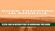 [PDF] Road Tripping in America: Short Stories from a Long Road Trip Popular Online