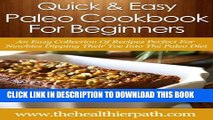 [PDF] Paleo Cookbook for Beginners: An Easy Collection Of Recipes Perfect For Newbies Dipping